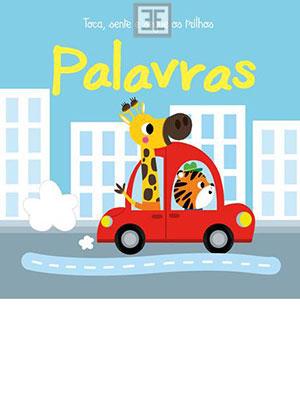 LIVRO PALAVRAS - TOCA, SENTE E SEGUE OS TRILHOS