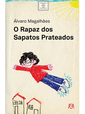 LIVRO O RAPAZ DOS SAPATOS PRATEADOS