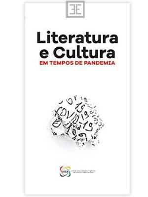 LIVRO LITERATURA E CULTURA EM TEMPOS DE PANDEMIA