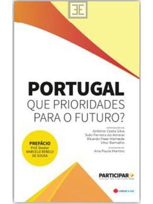LIVRO PORTUGAL - QUE PRIORIDADES PARA O FUTURO?