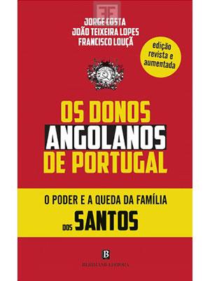 LIVRO OS DONOS ANGOLANOS DE PORTUGAL