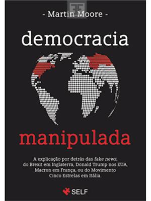 LIVRO DEMOCRACIA MANIPULADA