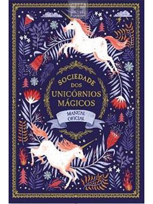 LIVRO SOCIEDADE DOS UNICORNIOS MAGICOS