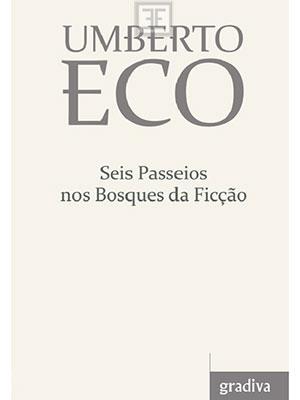 LIVRO SEIS PASSEIOS NOS BOSQUES DA FICCAO