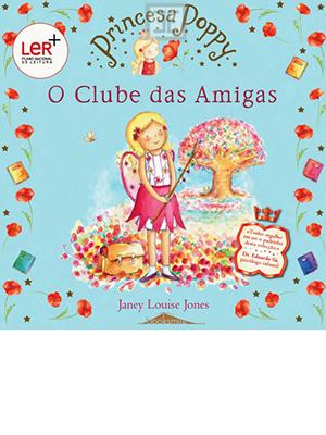 LIVRO PRINC POPPY O CLUBE DAS AMIGAS