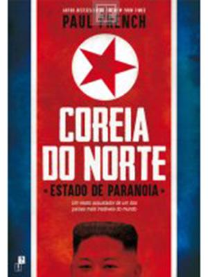LIVRO COREIA DO NORTE ESTADO DE PARANOIA