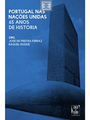 LIVRO PORTUGAL NAS NAÇÕES UNIDAS - 65 ANOS DE HISTÓRIA