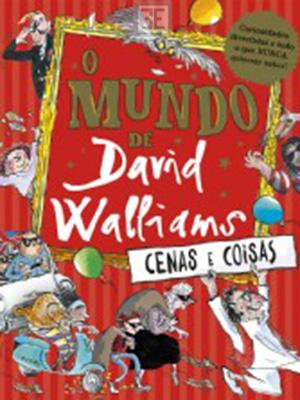 LIVRO O MUNDO DE DAVID WALLIAMS CENAS E COISAS