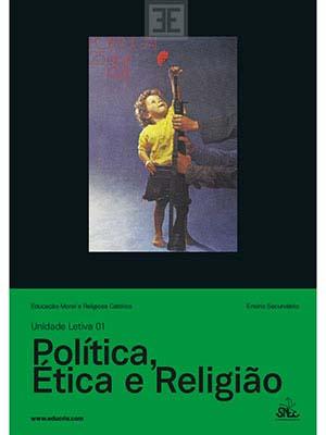 LIV EMRC UL 01 Política, Ètica e Religião