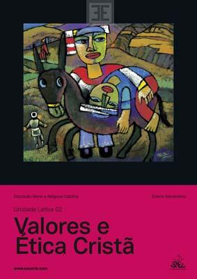 LIV EMRC UL 02 Valores e Ética Cristã