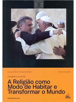 LIV EMRC UL 05 A Religião Modo Habitar Transf Mundo