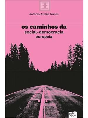 LIVRO OS CAMINHOS DA SOCIAL DEMOCRACIA EUROPIEA