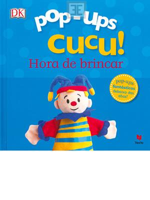 LIVRO POP UPS CUCU HORA DE BRINCAR